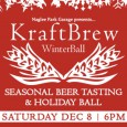 KraftBrew WinterBall  - Seasonal Beer Tasting & Holiday Ball Who: Partner / Naglee Park Garage Where: The Landmark Ballroom, 75 S. 11th Street, San Jose, CA 95122 When: Saturday, December...
